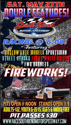 May 27 Double Feature at the South Bend Motor Speedway